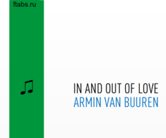 In and Out of Love, Armin van Buuren. Кавер на пианино с нотами
